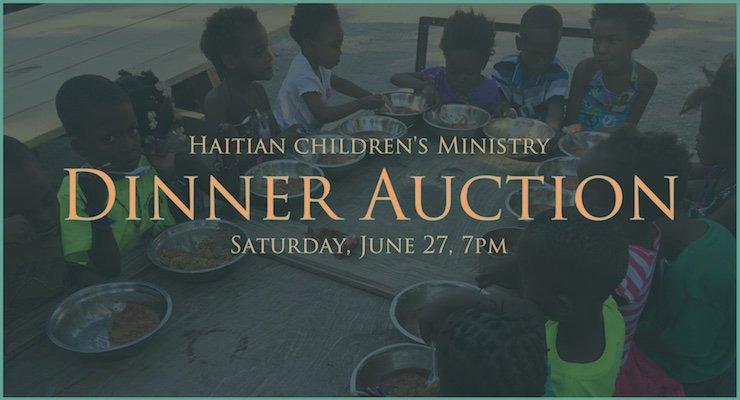Haitian Children's Ministry Dinner Auction